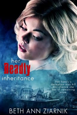 her deadly inheritance